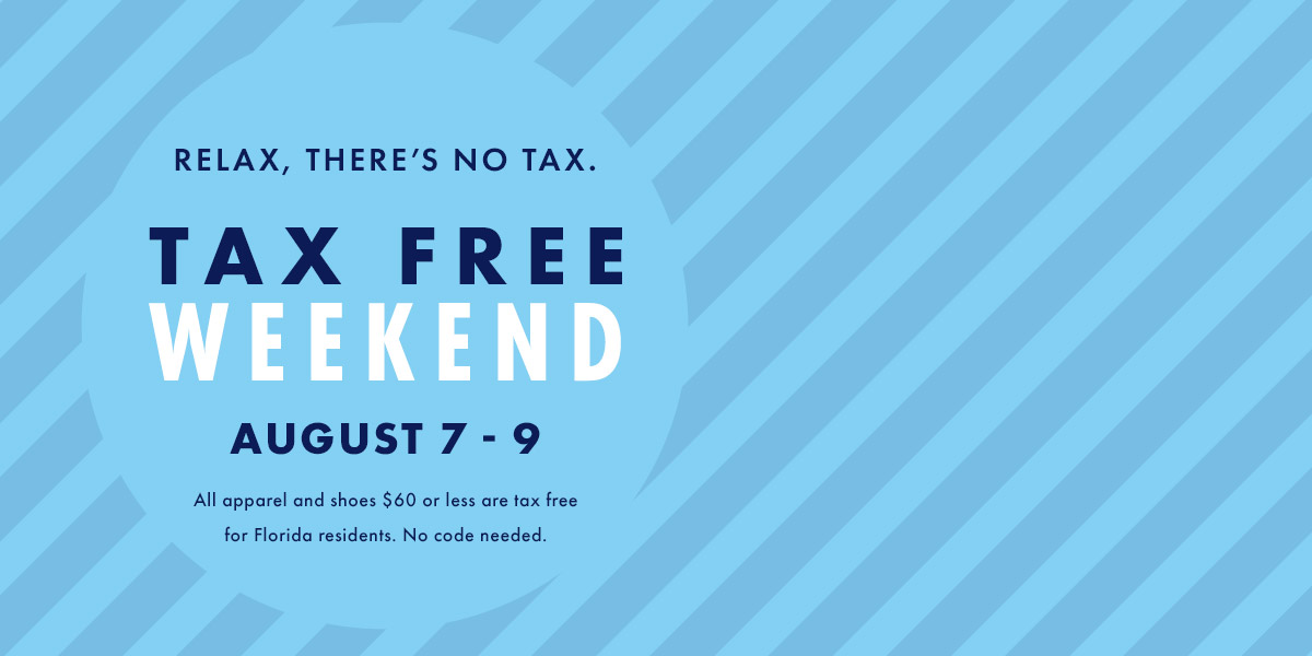 Tax Free Weekend August 7 - 9 for Florida residents