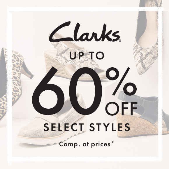 Clarks up to 60% off